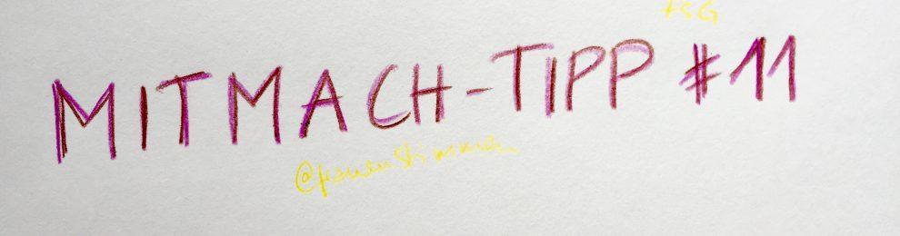 Mitmach-Tipp #11