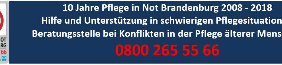 Pflegenotstand & 10 Jahre Beratungsstelle Pflege in Not Brandenburg